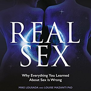 [英文audiobook音频+文本] Real Sex: Why Everything You Learnt About Sex ...