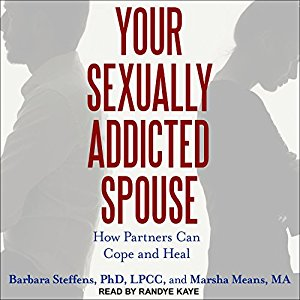 [英文audiobook音频+文本] Your Sexually Addicted Spouse: How Partners Ca...