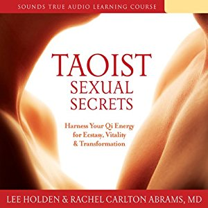 [英文audiobook音频+文本] Taoist Sexual Secrets: Harness Your Qi Energy ...