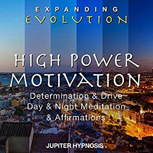 [英文audiobook音频+文本] High Power Motivation: Determination & Drive, ...