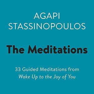 [英文audiobook音频+文本] The Meditations: 33 Guided Meditations from Wa...