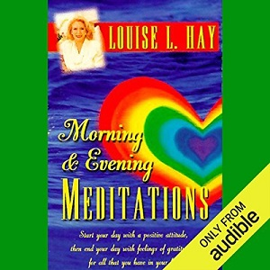 [英文audiobook音频+文本] Morning and Evening Meditations - Louise L. Ha...
