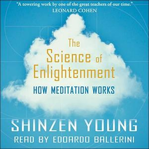 [英文audiobook音频+文本] The Science of Enlightenment: How Meditation W...