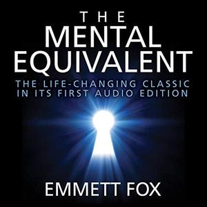 [英文audiobook音频+文本] The Mental Equivalent - Emmett Fox