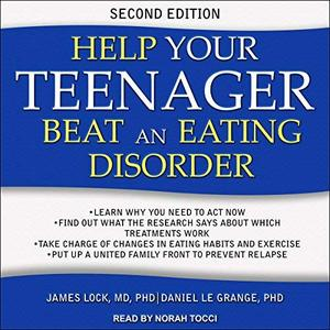 [英文audiobook音频+文本] Help Your Teenager Beat an Eating Disorder, 2n...
