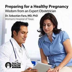 [英文audiobook音频+文本] Preparing for a Healthy Pregnancy: Wisdom from...