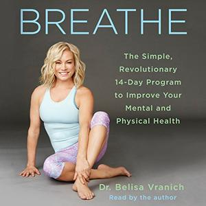 [英文audiobook音频+文本] Breathe: The Simple, Revolutionary 14-Day Prog...