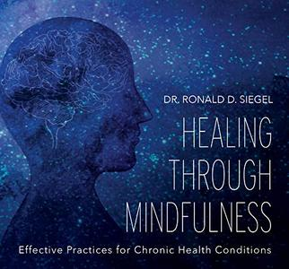 [英文audiobook音频+文本] Healing Through Mindfulness: Effective Practic...