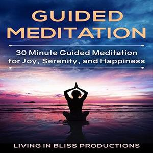 [英文audiobook音频+文本] Guided Meditation: 30 Minute Guided Meditation...