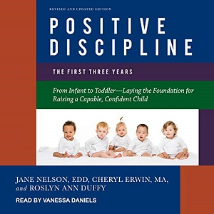 [英文audiobook音频+文本] Positive Discipline: The First Three Years, Re...