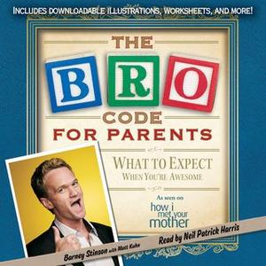 [英文audiobook音频+文本] Bro Code for Parents: What to Expect When You'...