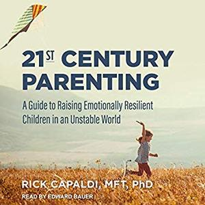 [英文audiobook音频+文本] 21st Century Parenting: A Guide to Raising Emo...