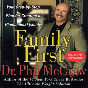 [英文audiobook音频+文本] Family First Your Step-By-Step Plan for Creati...